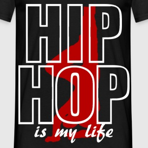 hip hop is my life Tee shirts - T-shirt Homme