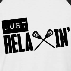 Just Relaxin' (Lacrosse) T-Shirts - Men's Baseball T-Shirt