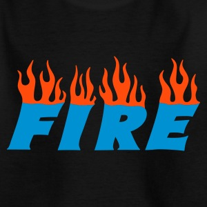 fire :-: - Teenager T-Shirt
