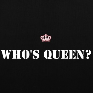 Who's Queen Bag - Tote Bag