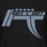 Design ~ Ruff E Nuff - Shirt front & back