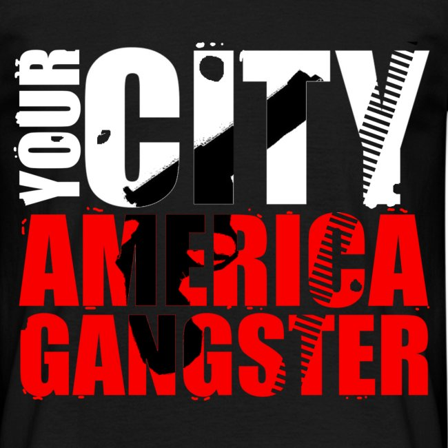 T shirt homme your city america gangster