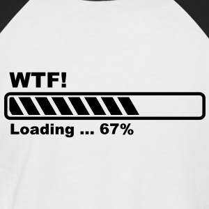 What the Fuck! loading- barre de progression! Tee shirts - T-shirt baseball manches courtes Homme