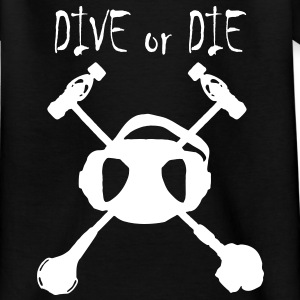 Dive or Die Enfant-Flocage Face - T-shirt Ado