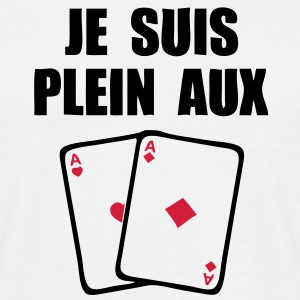 plein aux as poker Tee shirts - T-shirt Homme