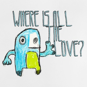 where is all the love? - Baby T-Shirt
