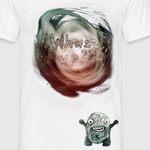 whazz up ? T-Shirts - Men's T-Shirt
