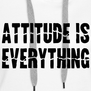 Attitude Is Everything Sweaters - Vrouwen Premium hoodie