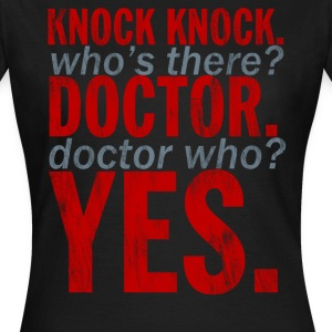 Knock Knock! Doctor Who? Design T-Shirts - Women's T-Shirt