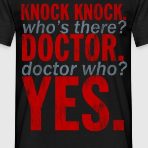 Knock Knock! Doctor Who? Design T-Shirts - Men's T-Shirt