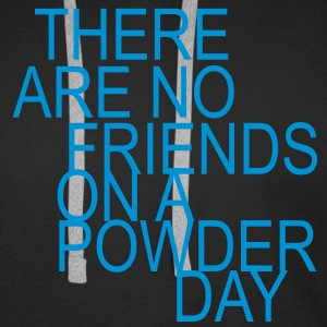 there are no friends on a powder day - Sweat-shirt à capuche Premium pour hommes