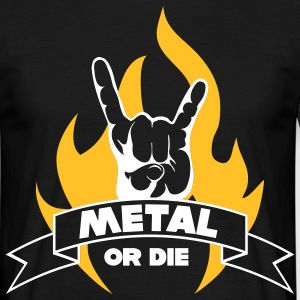 METAL OR DIE!!! Flame - Herre-T-shirt