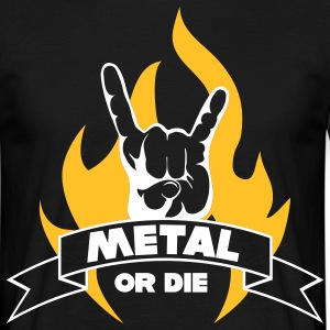 METAL OR DIE!!! Flame - T-skjorte for menn
