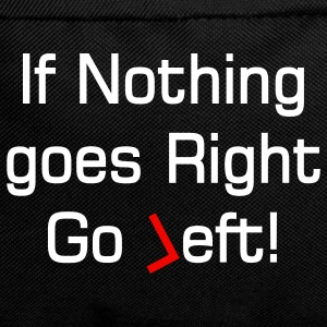 nothing goes right text Tassen - Rugzak