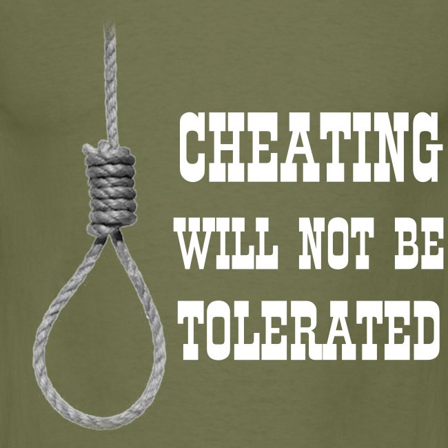 Cheating will not be tolerated in Black