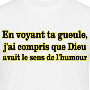 gueule humour Tee shirts - T-shirt Homme