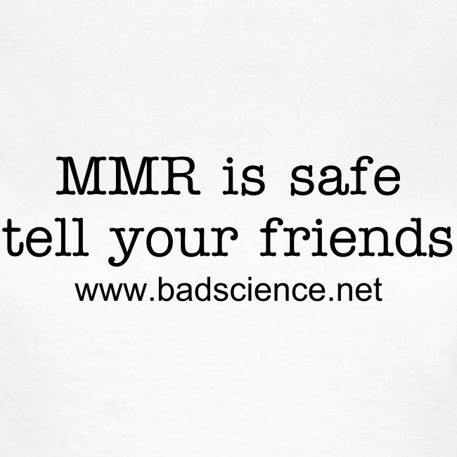 MMR is Safe - Tell Your Friends - Black Text