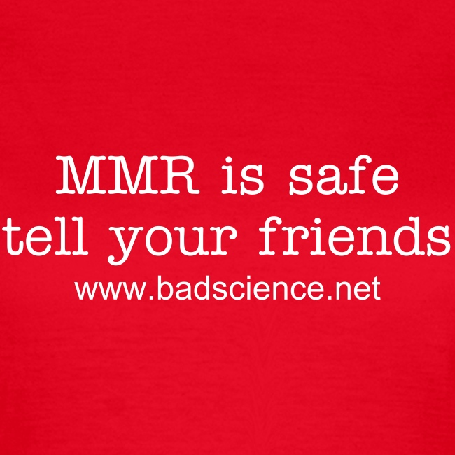 MMR is Safe - Tell Your Friends - White Text