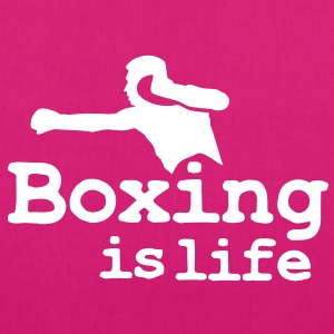 Boxing is life with boxer Tassen - Bio stoffen tas