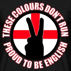 These Colours Don't Run (England) T-Shirts