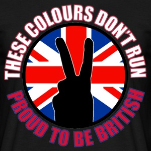 These Colours Don't Run (UK) T-Shirts - Men's T-Shirt
