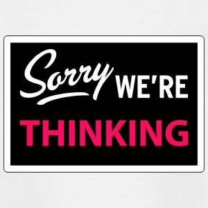 sorry we are thinking Barn-T-shirts - T-shirt tonåring