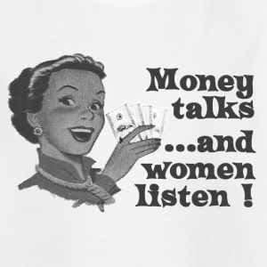 money talks and women listen Barn-T-shirts - T-shirt tonåring