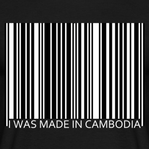 I was made in Cambodia - T-shirt Homme