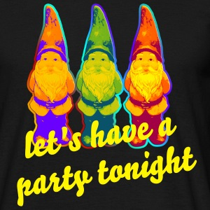 GARTENZWERG TRIO / Pop Art + Dein Text (let's have a party tonight) | unisex shirt - Männer T-Shirt