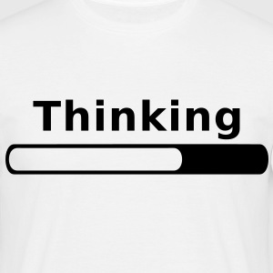 Thinking in Progress T-Shirts - Men's T-Shirt