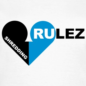 shredding rulez - T-shirt Femme