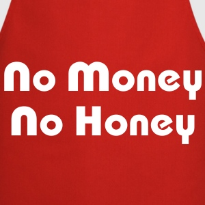 No Money No Honey - Cooking Apron