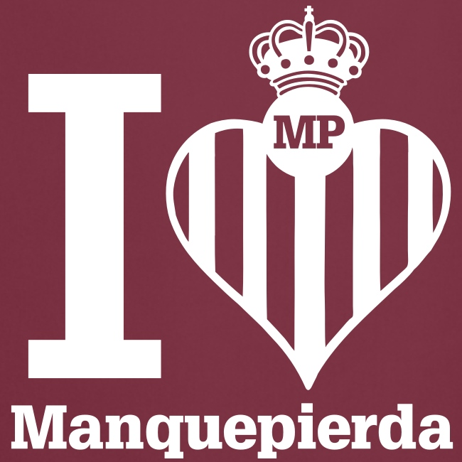 "Delantal ""I Love Manquepierda"""