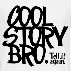 Blanc Cool Story Bro. Tell it again. Tee shirts - T-shirt Homme
