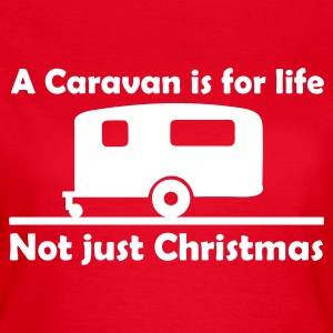Caravan for life T-Shirts - Women's T-Shirt