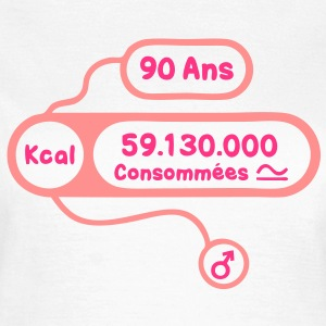 90 ans kcal calories consommees Tee shirts - T-shirt Femme