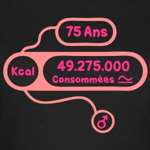 75 ans kcal calories consommees Tee shirts - T-shirt Femme