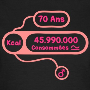 70 ans kcal calories consommees Tee shirts - T-shirt Femme