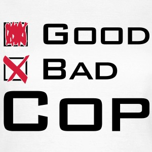 Bad Cop T-Shirts - Frauen T-Shirt