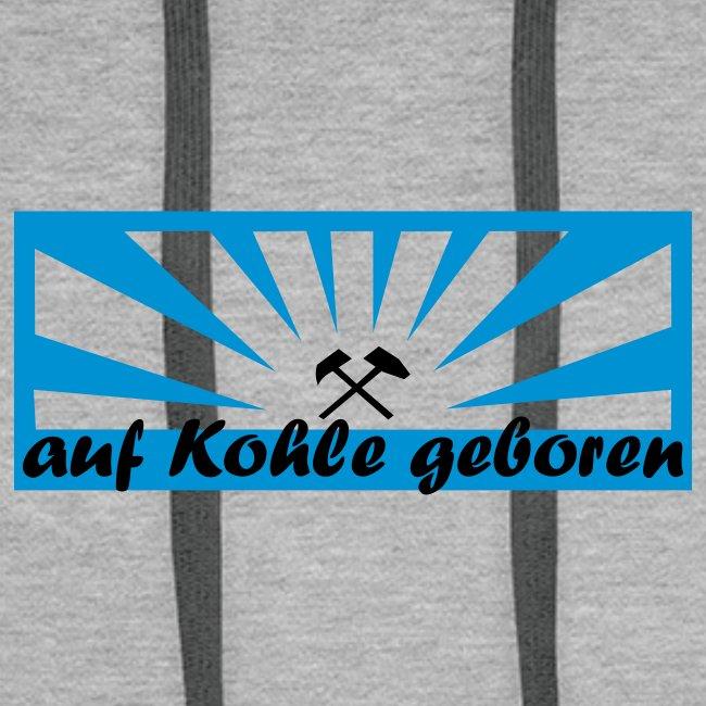 "Kapu ""Auf Kohle geboren"""