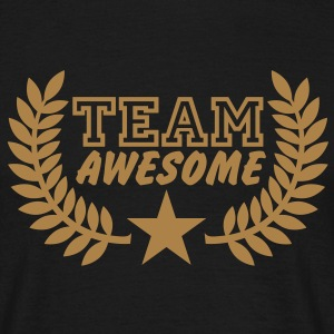 Team awesome | Team supergeil T-Shirts - Männer T-Shirt