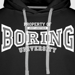 Property of just another boring university Sweaters - Mannen Premium hoodie