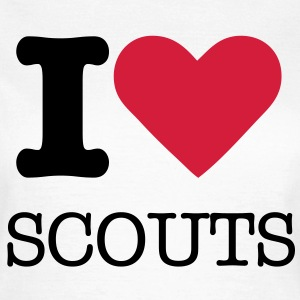 I love scouts - T-shirt Femme