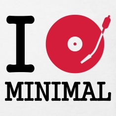 I dj / play / listen to minimal :-:
