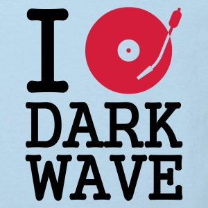 I dj / play / listen to dark wave :-: - Organic børne shirt