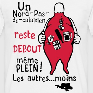 debout plein alcool nord pas calaisien Tee shirts - T-shirt Homme