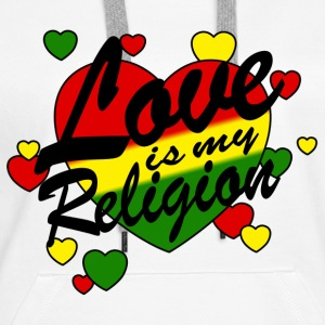 love is my religion Sweatshirts - Dame Premium hættetrøje