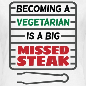 Big Missed Steak 2 (dd)++ T-shirts - T-shirt dam
