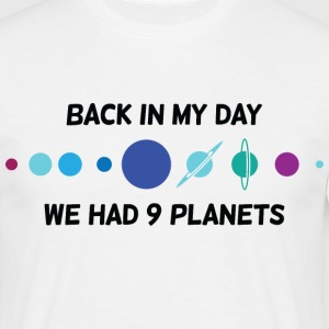 Back In My Day 1 (dd)++ T-Shirts - Men's T-Shirt