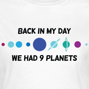 Back In My Day 1 (dd)++ T-shirts - Vrouwen T-shirt